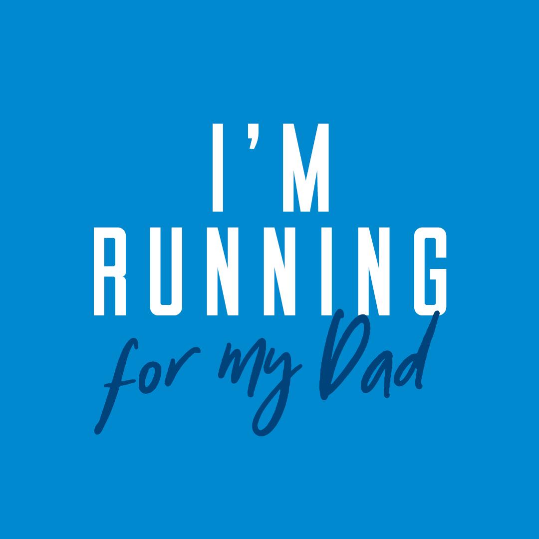 Social Post - I'm running for my Dad