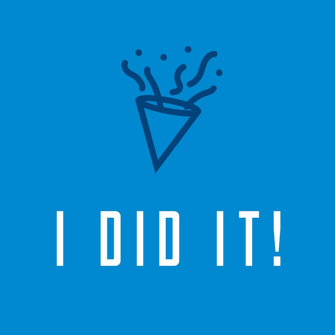 Social Post - I did it!