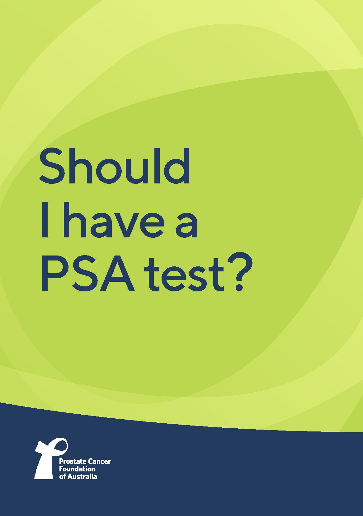 Should I have a PSA test?