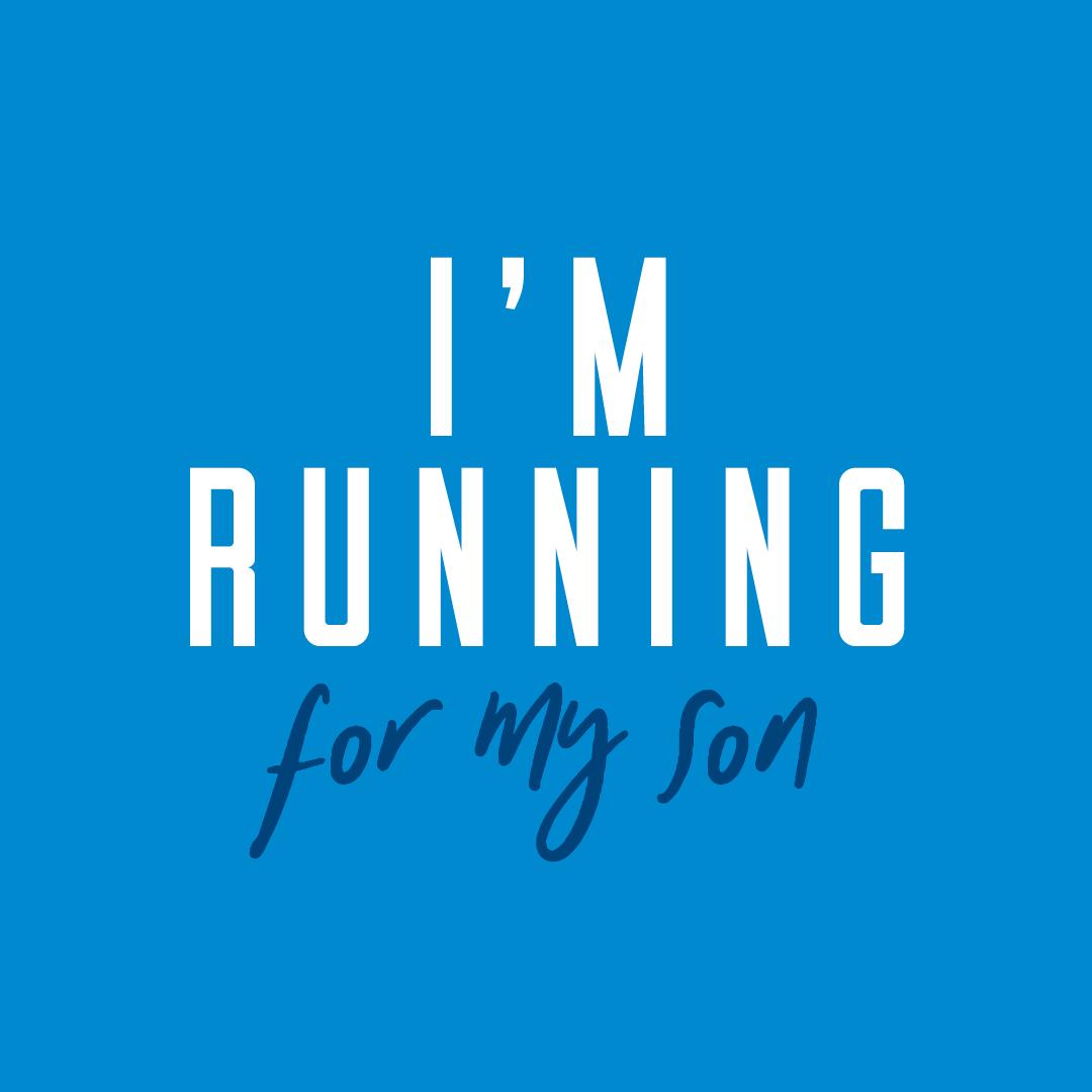 Social Post - I'm running for my Son