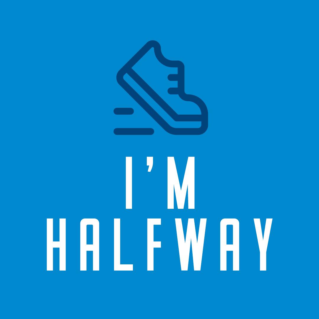 Social Post - I'm halfway!
